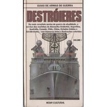 Destróieres Vol. 1 - Navios De Guerra - Nova Cultural