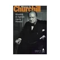 Memórias Da Segunda Guerra Mundial /vol 2 /winston Churchill