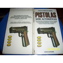 Guia De Armas De Guerra - Pistolas (semi-automáticas)