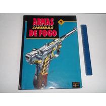 Livro Armas De Fogo Ligeiras Vol 2 Luger Colt Bereta Taurus