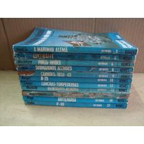 Lote Com 11 Volumes Historia Ilustrada 2ª Guerra Armas