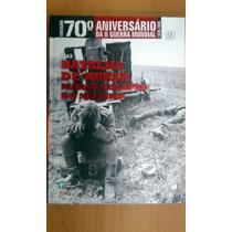 Coleção 70 ª Anos Da Segunda Guerra Mundial Volume 21