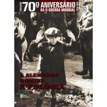 Coleção 70º Aniversário Da Ii Guerra Mundial Vol.02 - Livro