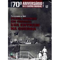Coleção 70º Aniversário Da Ii Guerra Mundial Vol.12 - Livro