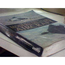 The Encyclopedia Of Modern Military Aircraft - Paul Eden