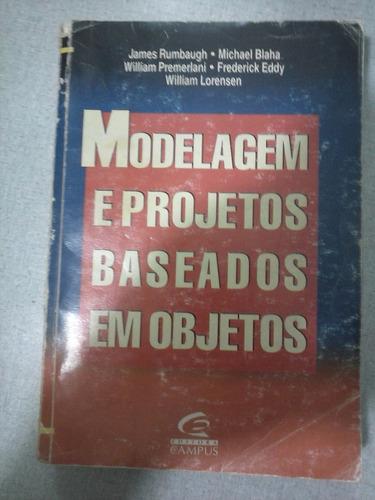 Modelagem E Projetos Baseados Em Objetos-james Rumbaugh