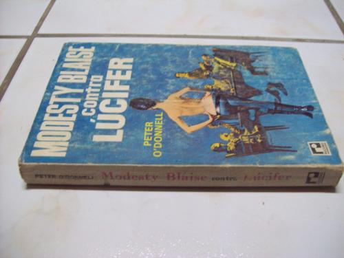 Modesty Blaise Contra Lúcifer - Peter Odonnell - Livro