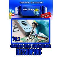 Curso Reparo De Central De Injeção Eletrônica Ecu - Volume.2