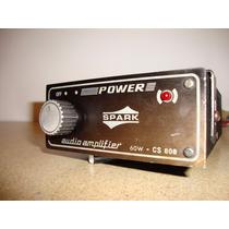 Amplificador Spark 60 W Para Carros Antigos