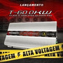 Modulo Amplificador Taramps T 60 Hv 60.000 Rms High Voltage