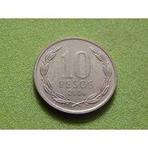 Moeda Do Chile De 10 Pesos De 2006 (ref 1700)