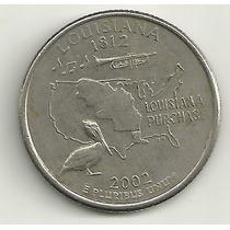 25 Cents/quarter Dolar - Eua - Louisiana - Letra D