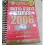 Guia Moedas Estados Unidos Historia, Preço ** 2006 **