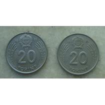 Hungria 2 Moedas 20 Forint 1983, 1985 - 26mm , Inox