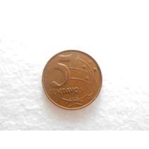 Moeda Rara De 5 Centavos Ano 2002 - Difícil De Encontrar
