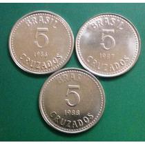 3 Moedas De 5 Cruzados (cz$)= 1986, 87 E 88 - Série Completa