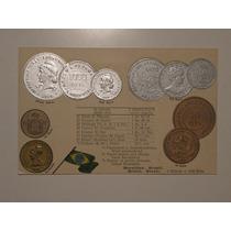 Raro Cartão Postal Tema A Numismática C/ Moedas Do Brasil