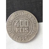 1 Rara Maravilhosa Moeda 400 Réis - 1929 Original - R E U B