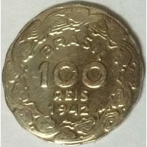 Moeda 100 Réis De 1942 - Raridade (fininha) 1,7 Gramas