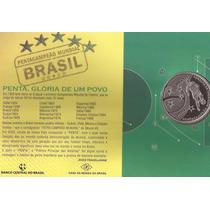Moeda Prata Futebol Brasil Penta Campeão,prata 999-lacrada-