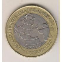 F72 - 1 Um Real Direitos Humanos + 3 Comemorativas R$ 1,00