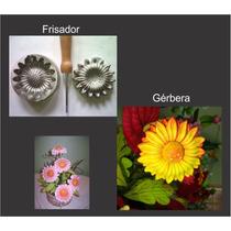 Frisador Para Flor De E.v.a. - Gérbera + Serenata P