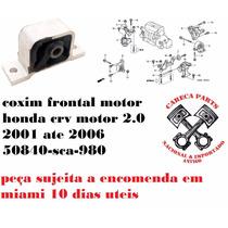 50840 Sca 980 Coxim Motor Frontal Honda Crv 01 02 03 04 05 0