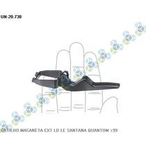 Gatilho Maçaneta Esquerda Santana .../99 - Universal