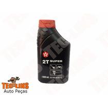 Oleo De Motor 2 Tempos Super - 2t - Texaco 500ml