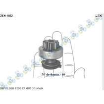 Impulsor Bendix Motor Partida Motor 6.07tca (ford F250 - Zen