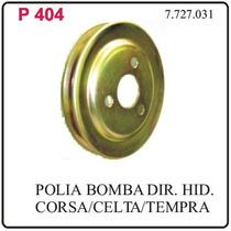P404- Polia Da Bomba De Direcao Hidraulica Fiat Tempra Corsa