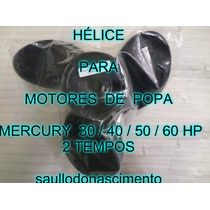 Helice Para Motores De Popa Mercury 30/40/50/60/70 Hp