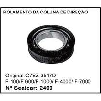 Rolamento Da Coluna De Direção F-1000 F-4000 Ford
