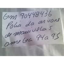 Polia Da Arvore De Manivelas Do Omega 94 A 95 Peça Nova Gm