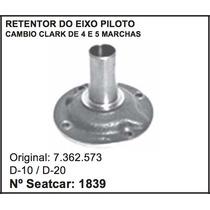 Retentor Do Eixo Piloto Cambio Clarck 4 E 5 Marcha D-10 D-20