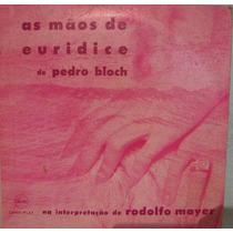 Rodolfo Mayer - As Mãos De Eurídice - 10 Polegadas 2 Lp