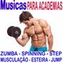 Músicas P/academia Jump Esteira Spinning Step Frete Grátis