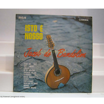 Jacob Do Bandolim Seu Conjunto - Isto É Nosso - Lp Rca 1968