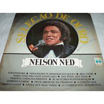 Lp Nelson Ned 1981 Seleção De Sucessos / Romântico
