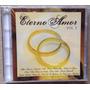 Cd Eterno Amor - Vol. 2 (com Aline Barros Novo Som) Lacrado