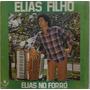 Lp Elias Filho (elias No Forro) Ex-sanfoneiro Do Gino E Geno