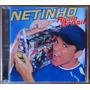 Cd Netinho - Rádio Brasil - Usado