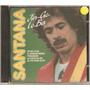 Cd Santana - Jin Go Lo Ba ( Imp. Canadá ) 1990
