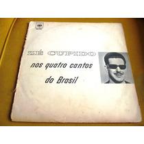 Lp Ze Cupido Nos Quatro Cantos Brasil Taubaté Sp 1965 Cbs