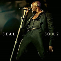 Cd Seal Soul 2 - 2011 - Novo - Lacrado