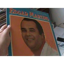 Pacote Evangélico-edgar Martins E Feliciano Amaral (02) Lps