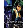 Fernanda Brum Cura - Me Dvd Lacrado Original