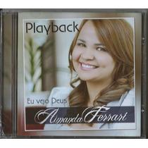 Playback Amanda Ferrari - Eu Vejo Deus * Original