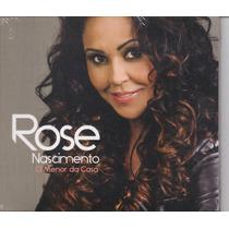 Rose Nascimento - O Menor Da Casa *lançamento* - Cd Gospel