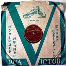 4417 Disco 78 Rpm Musica Japonesa - Columbia. Ótimo Estado.